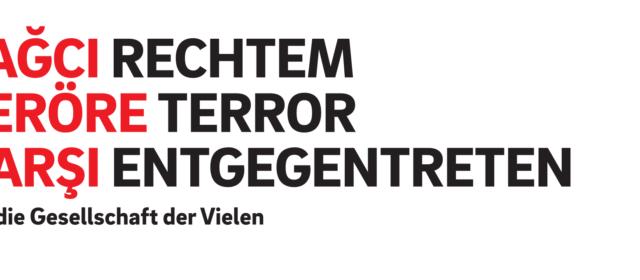 Rechtem Terror entgegentreten — in Hanau, Nürnberg und Überall