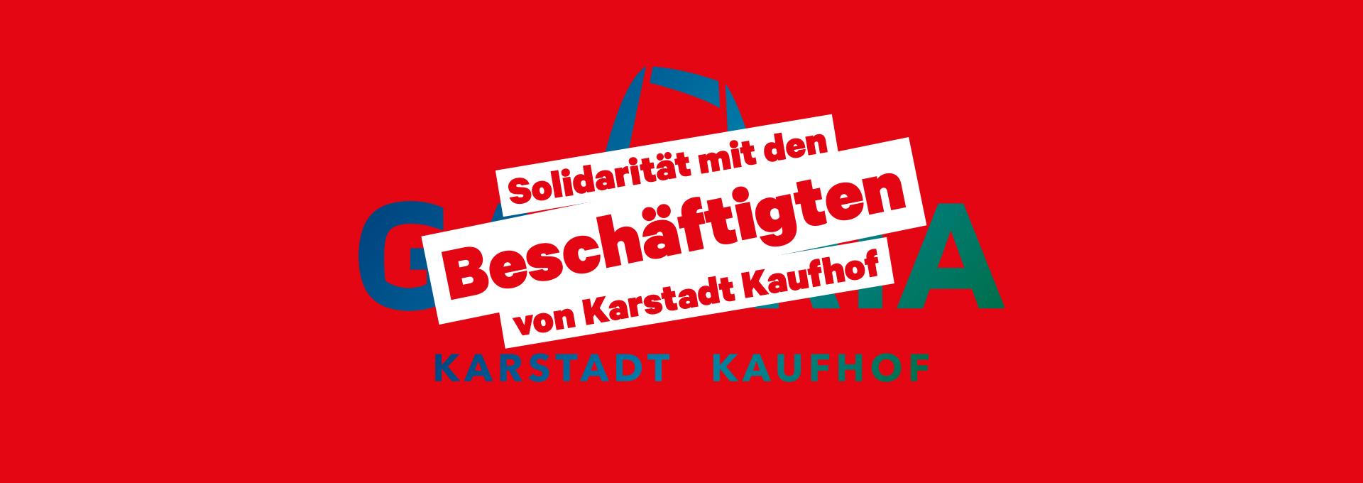 Solidarität mit den Beschäftigten von Karstadt Kaufhof