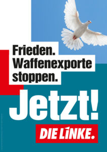 Frieden. Waffenexporte stoppen.