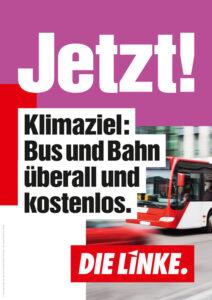 Klimaziel: Bus und Bahn überall und kostenlos.