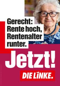 Gerecht: Rente hoch, Rentenalter runter.